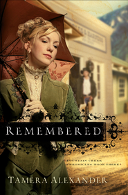 Remembered - eBook  -     By: Tamera Alexander
