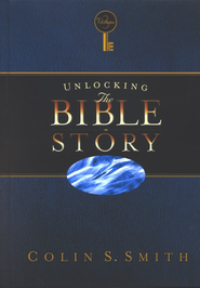 Unlocking the Bible Story, Volume 3   -     By: Colin S. Smith