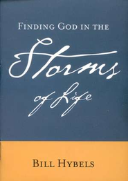 Finding God in the Storms of Life, 5 Pack   -     By: Bill Hybels