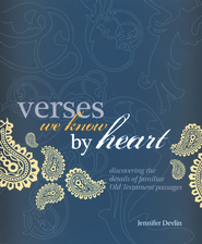 Verses We Know By Heart: Old Testament  -     By: Jennifer Devlin