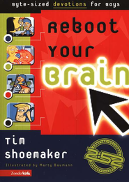 Reboot Your Brain: Byte-Sized Devotions for Boys - eBook  -     By: Tim Shoemaker