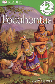 DK Readers, Level 2: Pocahontas   -     By: Caryn Jenner