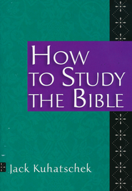 How to Study the Bible, 5 Pack   -     By: Jack Kuhatschek
