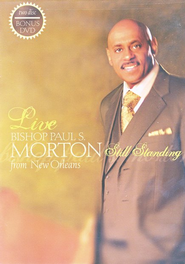 Still Standing- DVD   -              By: Bishop Paul S. Morton
