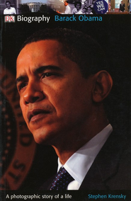 Barack Obama: a Photographic Story of a Life  -     By: Stephen Krensky