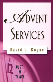 Advent Service  -              By: David G. Rogne