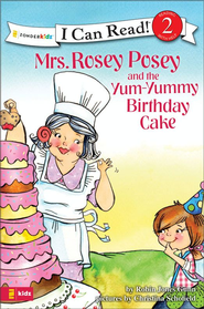 Mrs. Rosey Posey and the Yum-Yummy Birthday Cake - eBook  -     By: Robin Jones Gunn, Christina Diane Schofield