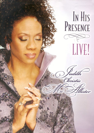 In His Presence DVD   -     By: Judith Christie McAllister