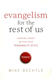 Evangelism for the Rest of Us  -     By: Mike Bechtle