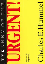 Tyranny of the Urgent, 5 Pack   -     By: Charles E. Hummel