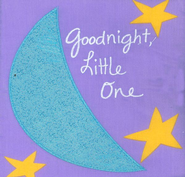 Messages From the Heart: Good Night, Little One  -     By: Sandra Magsamen