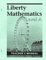 Liberty Math Level A, Teacher's Manual, Grade 1    -