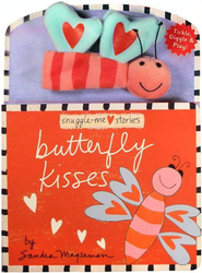 Snuggle-Me Stories: Butterfly Kisses  -     By: Sandra Magsamen