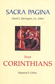 First Corinthians: Sacra Pagina [SP]   -     By: Raymond Collins