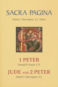 1 Peter, Jude, and 2 Peter: Sacra Pagina [SP]   -     By: Donald Senior, Daniel J. Harrington