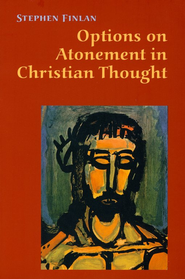 Opinions on Atonement in Christian Thought  -              By: Stephen Finlan