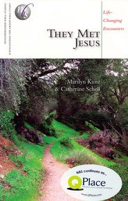 They Met Jesus: Life-Changing Encounters   -     By: Marilyn Kunz