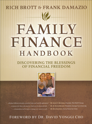 Family Finance Handbook: Discovering the Blessings of  Financial Freedom  -     By: Frank Damazio, Rich Brott
