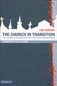 Church in Transition - eBook  -     By: Tim Conder