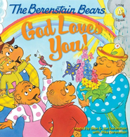 The Berenstain Bears: God Loves You! - eBook  -     By: Stan Berenstain, Jan Berenstain, Michael Berenstain