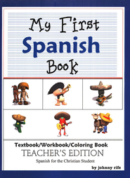 My First Spanish Book: Teacher's Edition   -              By: Johnny Rife