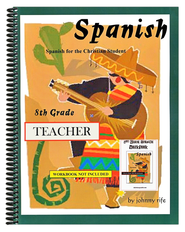 8th Grade Spanish for the Christian Student - Teacher's edition with CD  -     By: Johnny Rife