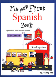 MY Very First Spanish Book - Teacher's edition with CD  -     By: Johnny Rife