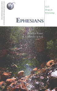 Ephesians: Living in God's Family   -     By: Marilyn Kunz, Catherine Schell