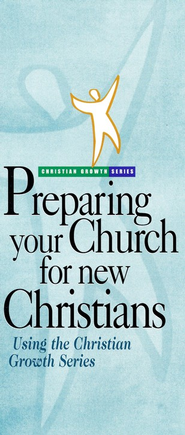 Preparing Your Church for New Christians (Booklet)   -