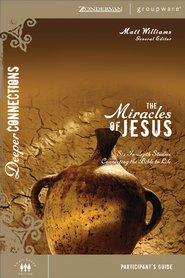 The Miracles of Jesus Participant's Guide - eBook  -     By: Matt Williams
