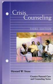Crisis Counseling, Third Edition   -     By: Howard W. Stone