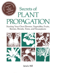 Secrets of Plant Propagation   -     By: Lewis Hill