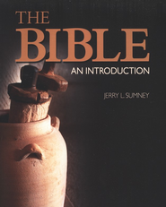 The Bible: An Introduction  -              By: Jerry L. Sumney