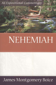 The Boice Commentary Series: Nehemiah   -     By: James Montgomery Boice