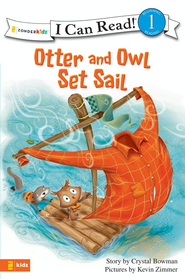 Otter and Owl Set Sail - eBook  -     By: Crystal Bowman     Illustrated By: Kevin Zimmer
