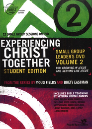 Growing in Jesus and Serving Like Jesus,  Experiencing Christ Student Edition DVD #2   -     By: Doug Fields, Brett Eastman