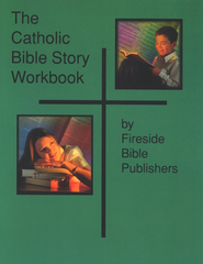 The Catholic Bible Story Workbook   -     By: Fireside Catholic Bible Publishers