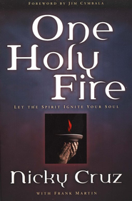 One Holy Fire  -     By: Nicky Cruz