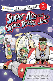 Super Ace and the Space Traffic Jam - eBook  -     By: Cheryl Crouch, Michael Vander Pol