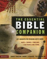 The Essential Bible Companion   -              By: John H. Walton, Mark L. Strauss, Ted Cooper Jr.