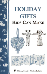 Holiday Gifts Kids Can Make (A-165)   -