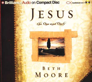 Jesus, the One and Only - Audiobook on CD  -     Narrated By: Laural Merlington     By: Beth Moore