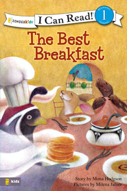 The Best Breakfast - eBook  -     By: Mona Hodgson     Illustrated By: Milena Jaheir