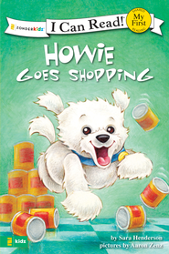 Howie Goes Shopping - eBook  -     By: Sara Henderson     Illustrated By: Aaron Zenz