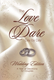 The Love Dare Day by Day: Wedding Edition  -              By: Stephen Kendrick, Alex Kendrick