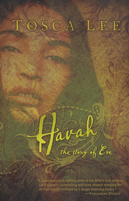 Havah: The Story of Eve  -     By: Tosca Lee