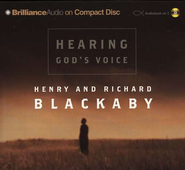 Hearing God's Voice - Audiobook on CD  -     Narrated By: Mel Foster     By: Henry T. Blackaby, Richard Blackaby