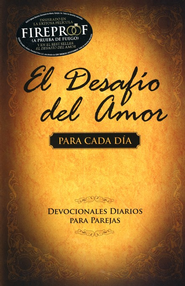 El Desafío del Amor para cada día  (The Love Dare Day by Day)  -     By: Stephen Kendrick, Alex Kendrick