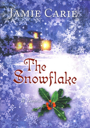 The Snowflake    -     By: Jamie Carie