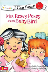 Mrs. Rosey Posey and the Baby Bird - eBook  -     By: Robin Jones Gunn, Christina Diane Schofield